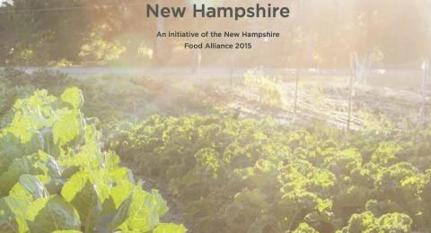 NH Food Alliance's assessment of the Farm, Fish, and over Food systems in NH.